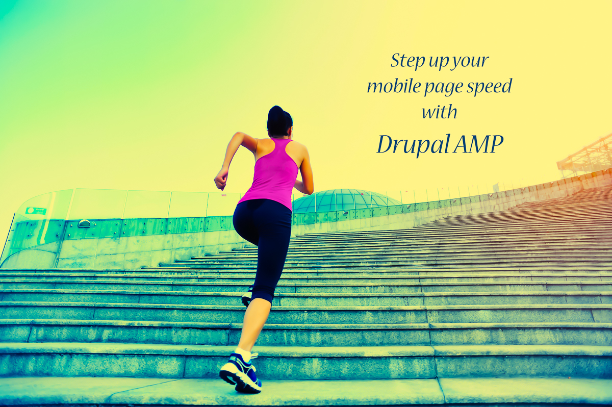 Use Drupal AMP to speed up your site's mobile load times and improve overall SEO