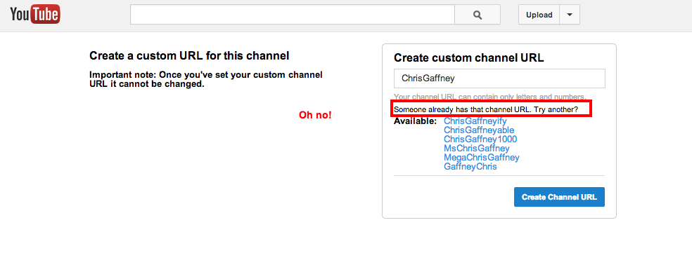 It can be hard to get the vanity YouTube URL you want