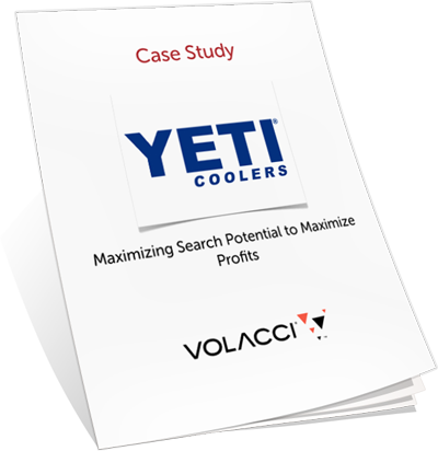 YETI Coolers Maximizing Search Potential to Maximize Profits Volacci Whitepaper